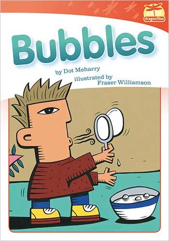 Bubbles>