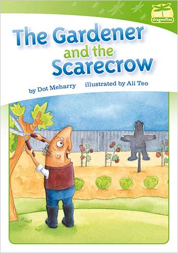 The Gardener and the Scarecrow>