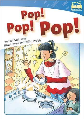 Pop! Pop! Pop!