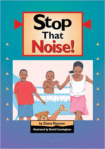 Stop That Noise!>