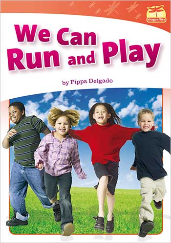 We Can Run and Play>