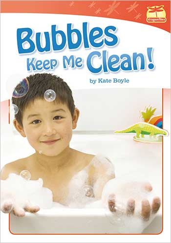 Bubbles Keep Me Clean>
