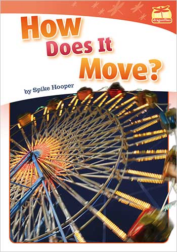 How Does It Move?>