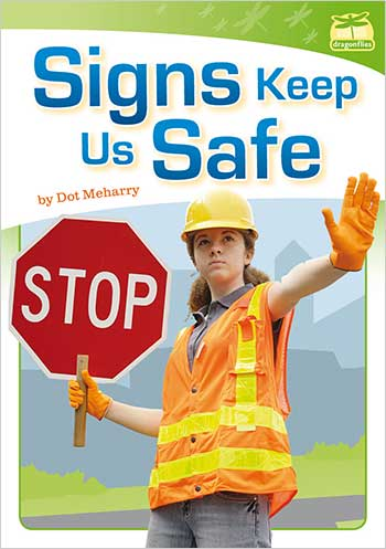 Signs Keep Us Safe>