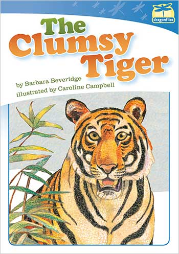 The Clumsy Tiger