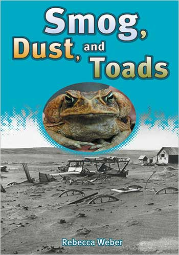 Smog, Dust, and Toads