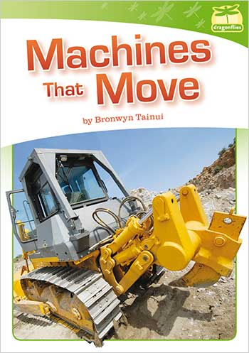 Machines That Move