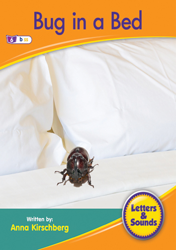 Bug in a Bed>