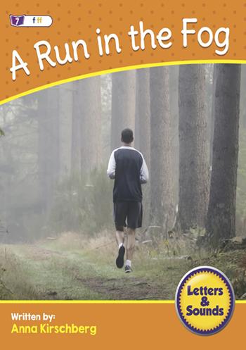 A Run in the Fog>